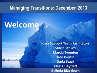 Managing Transitions: December, 2013