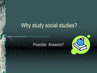 Why study social studies?