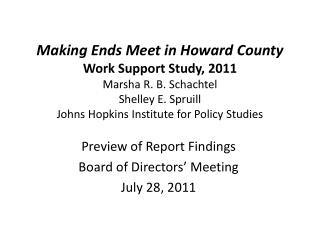 Preview of Report Findings Board of Directors' Meeting July 28, 2011