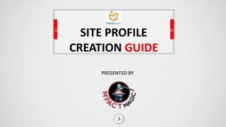 SITE PROFILE CREATION  GUIDE