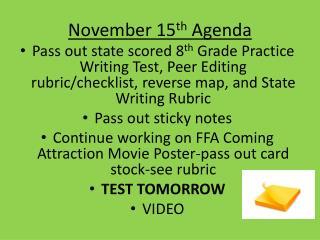 November 15 th  Agenda