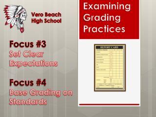 Examining  Grading  Practices