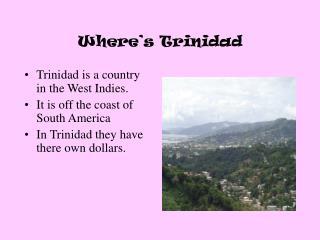 Where s Trinidad