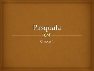Pasquala