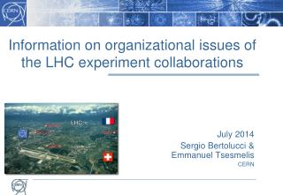 Information on organizational issues of the LHC  experiment collaborations