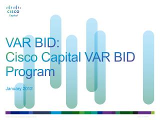 VAR BID: Cisco Capital VAR BID Program