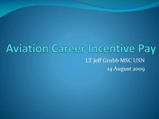 Aviation Career Incentive Pay