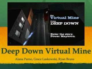 Deep Down Virtual Mine