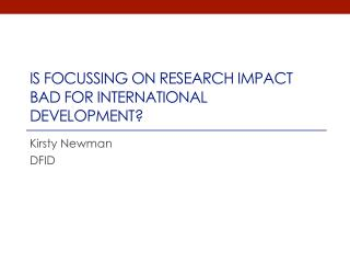 Is focussing on Research Impact Bad for international development?