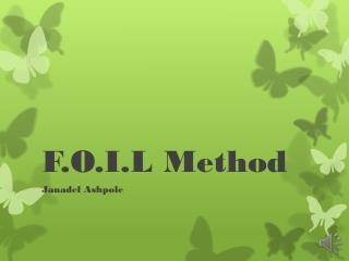 F.O.I.L Method