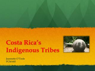 Costa Rica�s Indigenous Tribes