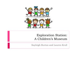 Exploration Station:  A Children's Museum
