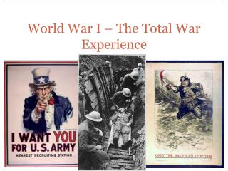 World War I – The Total War Experience