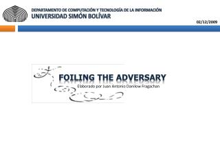 Foiling  the  adversary