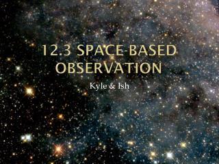 12.3 Space-based observation