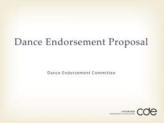 Dance Endorsement Proposal