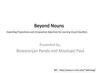 Presented by , Biswaranjan  Panda and  Moutupsi  Paul
