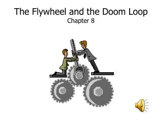 The Flywheel and the Doom Loop Chapter 8