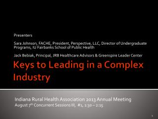 Keys to Leading in a Complex Industry