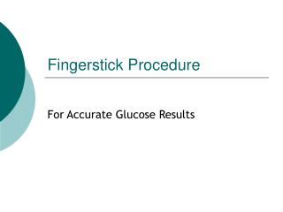 Fingerstick Procedure
