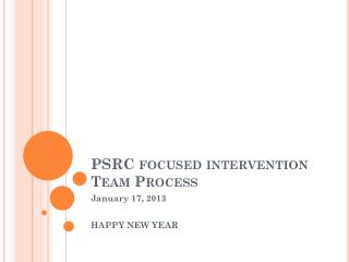 PSRC focused intervention Team Process