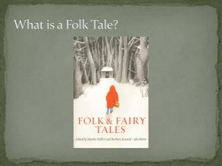 What is a Folk Tale?