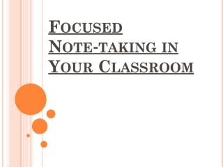 Focused Note‐taking in Your Classroom