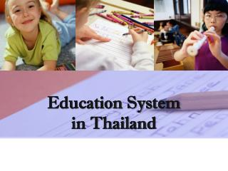 Education System  in  Thailand