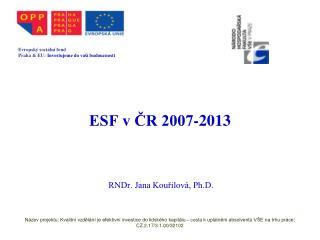 ESF v ČR 2007-2013
