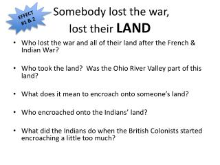 Somebody lost the war,  lost their LAND