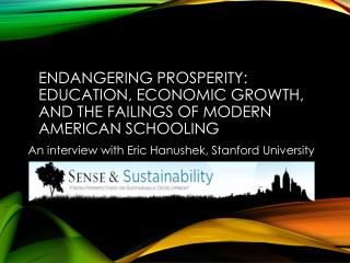 An interview with Eric  Hanushek , Stanford University