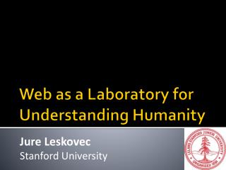 Web as a  Laboratory for Understanding Humanity