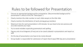 Rules to be followed for Presentation