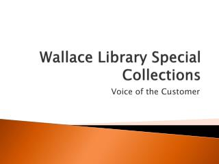 Wallace Library Special Collections