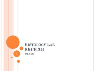 Histology Lab REPR 314