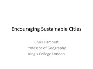 Encouraging Sustainable Cities
