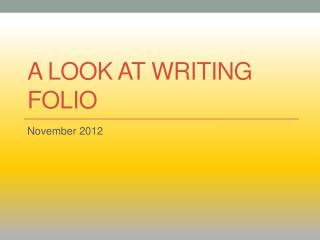 A Look at  writing folio