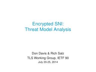 Encrypted SNI: Threat Model Analysis
