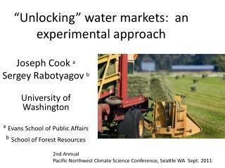 """""""Unlocking"""" water markets:  an experimental approach"""