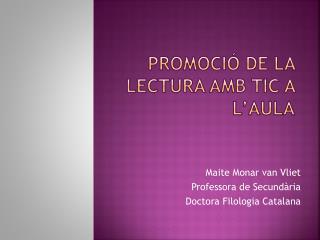 PROMOCIÓ DE LA LECTURA AMB TIC A L'AULA