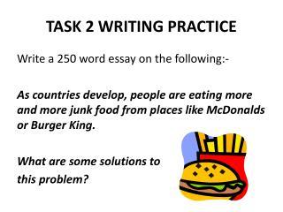 TASK 2 WRITING PRACTICE