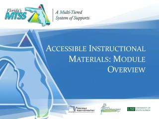 Accessible Instructional Materials: Module Overview