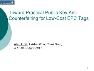 Toward Practical Public Key Anti-Counterfeiting for Low-Cost EPC Tags