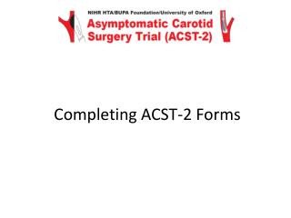 Completing ACST-2 Forms