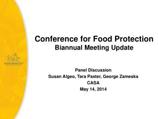 Conference for Food Protection Biannual Meeting Update