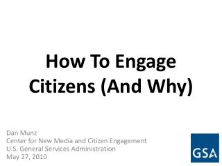 How To Engage Citizens (And Why)