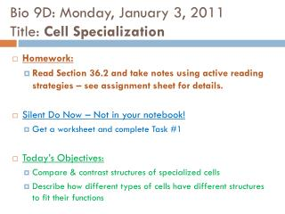 Bio 9D: Monday, January 3, 2011 Title:  Cell Specialization