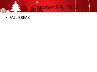 October 8-9, 2012