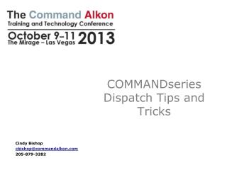 COMMANDseries Dispatch Tips and Tricks
