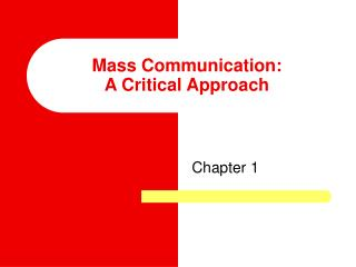 Mass Communication: A Critical Approach